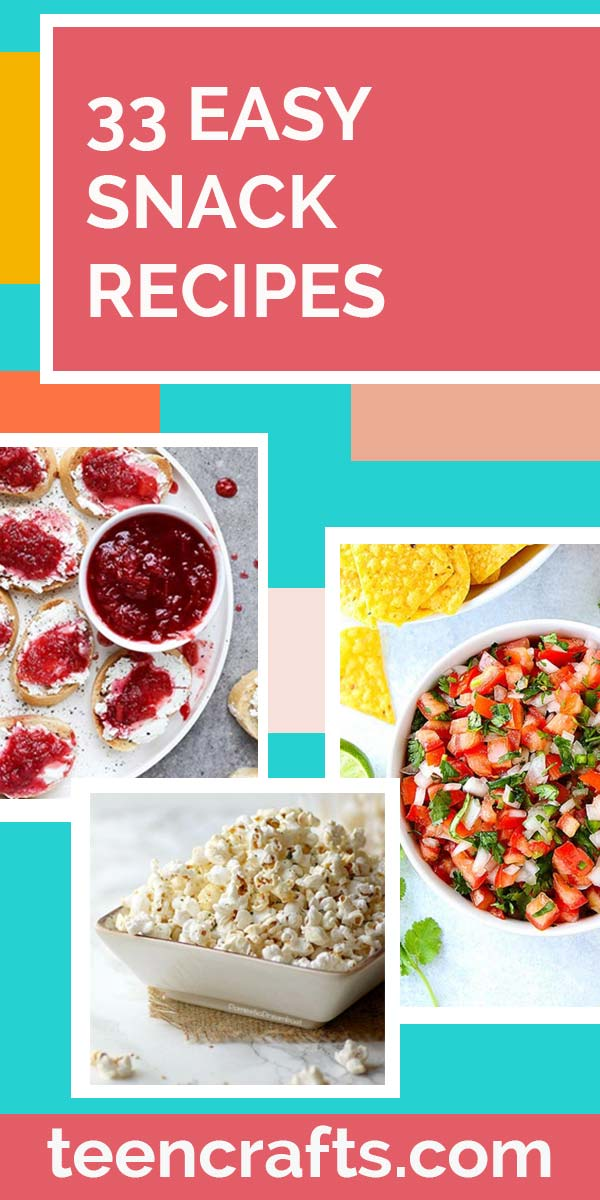 Easy Snack Recipes for Teens - Simple Appetizers and Quick Snacks to Make After School, for Movie Watching and After Workout - Quick Snack Ideas to Make at Home